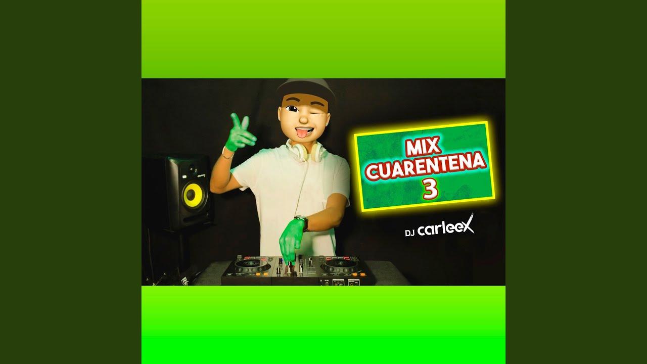 Download Mix Cuarentena 3