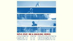 Diplo - Get It Right (Feat. Mø & Goldlink) (Remix) (Official Audio)