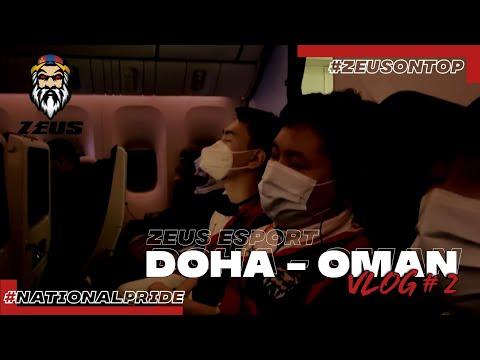 Z3US eSPORT / DOHA - OMAN VLOG#2