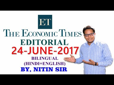 ECONOMIC TIMES EDITORIAL 24 JUNE 2017 BILINGUAL (HINDI+ENGLISH) BY NITIN SIR