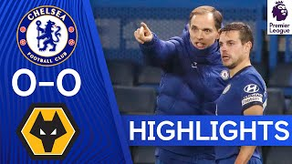 Chelsea 0-0 Wolverhampton Wanderers | Premier League Highlights