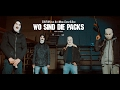 SOUFIAN WO SIND DIE PACKS Feat ENEMY X DIAR X AZZI MEMO Official Video mp3
