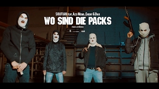 SOUFIAN - WO SIND DIE PACKS feat. ENEMY x DIAR x AZZI MEMO [Official Video]