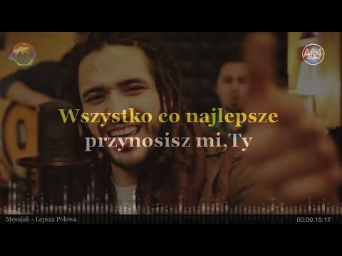 Mesajah -  Lepsza Połowa (LYRICS)