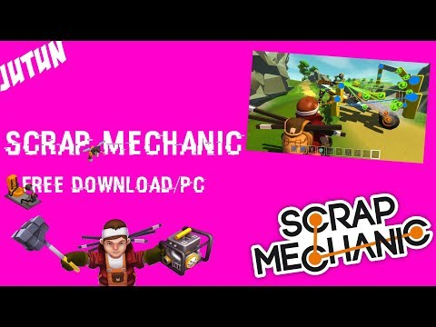 How To Download Scrap Mecanic Free On Pc On Android