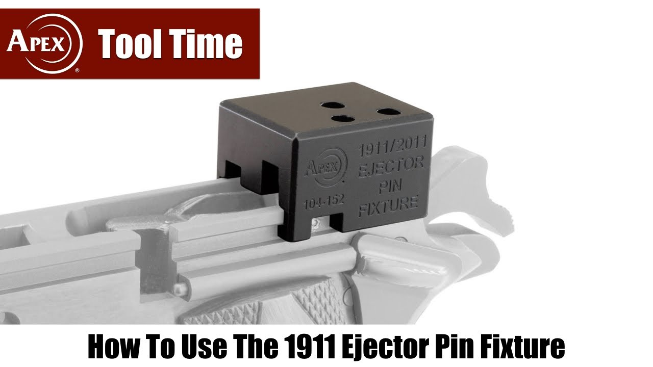 How To Use The Apex 1911 Ejector Pin Fixture