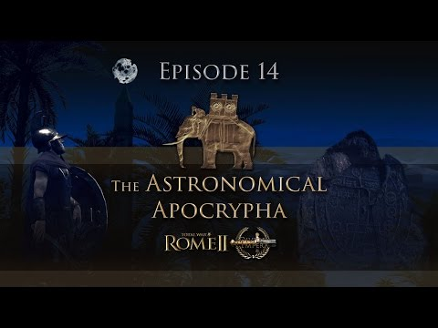 The Astronomical Apocrypha 14 - Seleukid Narrative Let's Play - Total War: Rome 2 - Divide et Impera