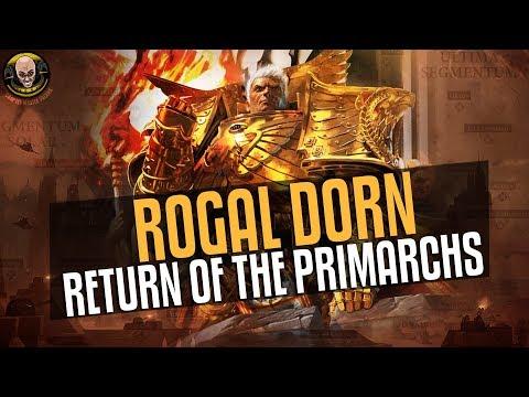 Return of the Primarchs #6: Rogal Dorn