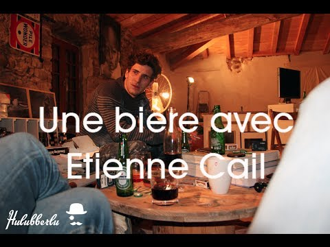 Une bière avec Etienne Cail - Hurluberlu.fr