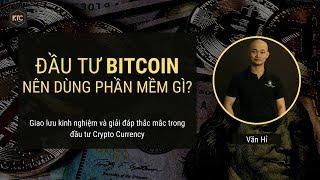 Đầu tư Bitcoin, Crypto nên dùng phần mềm gì?