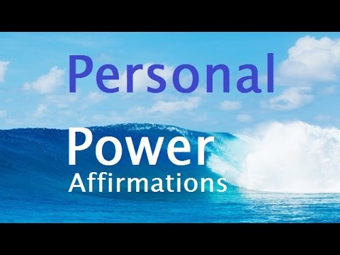 Personal Power Affirmations: For Self Power & Willpower  positive affirmations