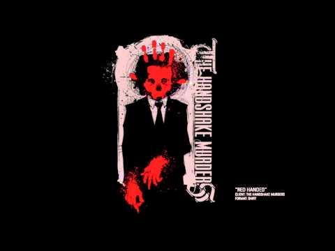 """The Handshake Murders - """"She"""" (DEMO)"""