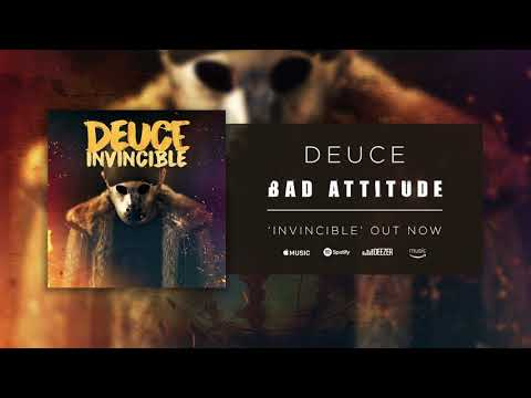 Deuce - Bad Attitude (Official Audio)