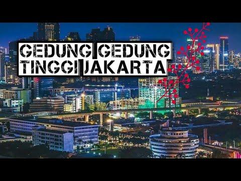 GEDUNG GEDUNG TINGGI DI JAKARTA