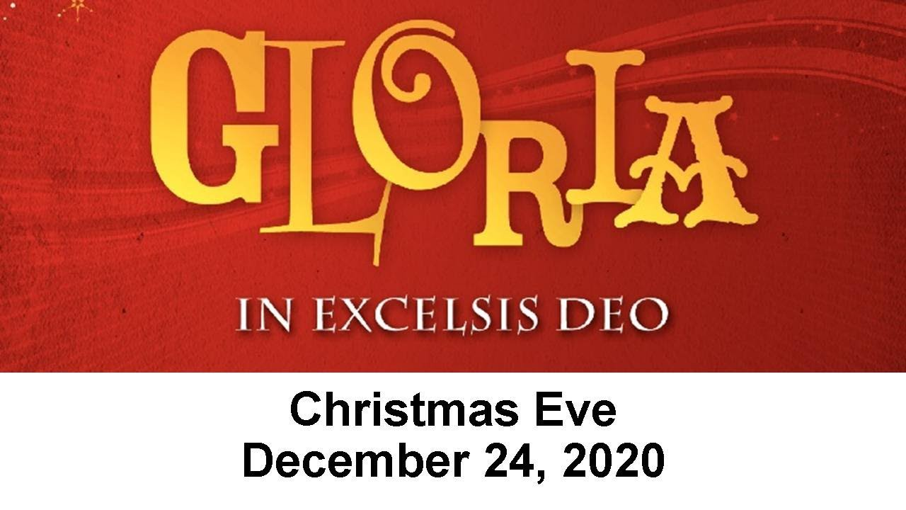 December 24, 2020 Service: Christmas Eve (Replay)