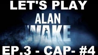 ALAN WAKE LET'S PLAY / EPISODIO 3