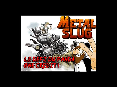 Le Defi Du Panda : One credit Metal Slug full Run