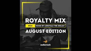 Royalty Mix #018 (August Edition)