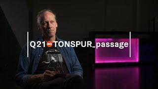 Q21 Backstage Tour - TONSPUR_passage