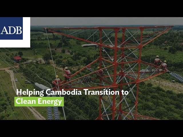 Helping Cambodia Transition to Cleaner Energy