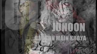Junoon - Rangon Main Khoya (HQ)