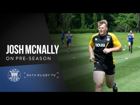 Josh McNally on first week at Bath Rugby