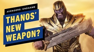 Avengers: Endgame - Why Does Thanos Have a New Weapon?