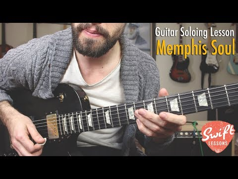 Memphis Soul Guitar Soloing Lesson - 9 Melodic Licks w/ Backing Track!