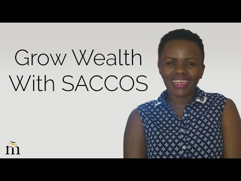 How to grow your wealth through a Sacco