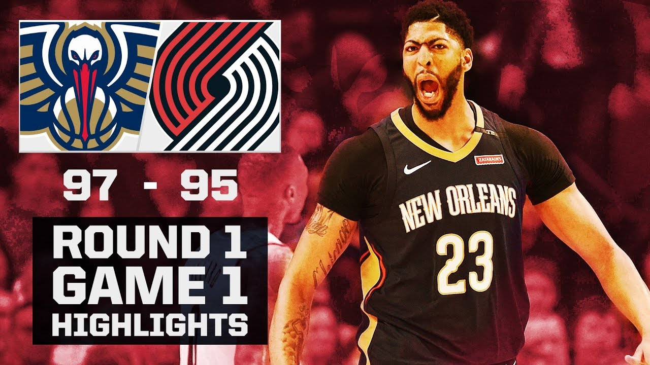 Pelicans Highlights Vs. Trail Blazers - Game 1 - 4/14/18 - YouTube