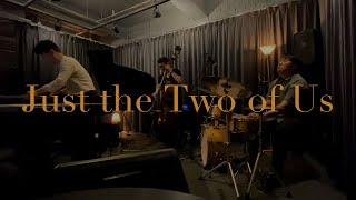 [LIVE] Just the Two of Us - Ja…