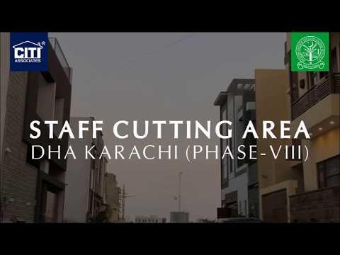 100, 120, 150 Yards Staff Cutting Area (Sector-B) - DHA Karachi (Phase 8)