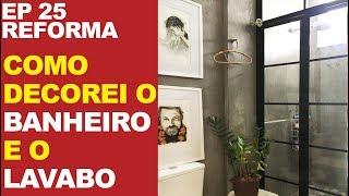 EP 25 - BANHEIRO E LAVABO COMO DECORAR - O BOX DIFERENTE MAIS LINDO DO MUNDO