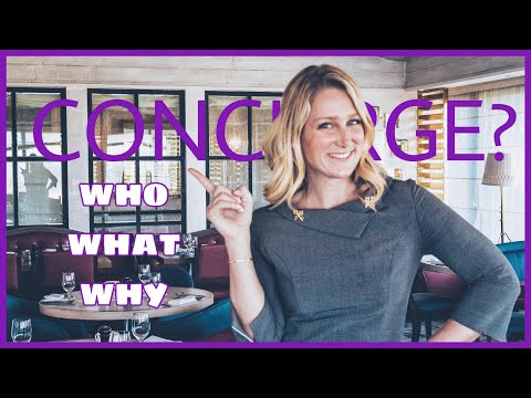 Who What Why! What Does a Hotel Concierge Actually Do?