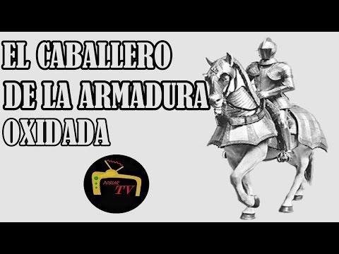 EL CABALLERO DE LA ARMADURA OXIDADA - ROBERT FISHER (resumen, Reseña Y Análisis Libro Completo)