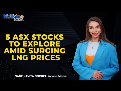 5 ASX stocks to explore amid surging LNG prices