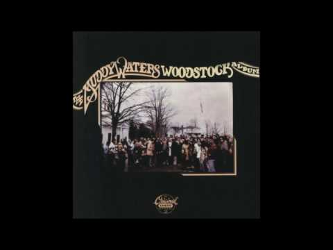 MUDDY WATERS WOODSTOCK  ALBUM 1975  FULL