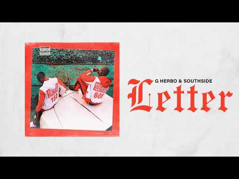 G Herbo & Southside - Letter (Official Audio)
