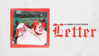 G Herbo &amp Southside - Letter (Official Audio)