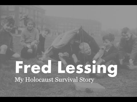 Fred Lessing: My Holocaust Survival Story