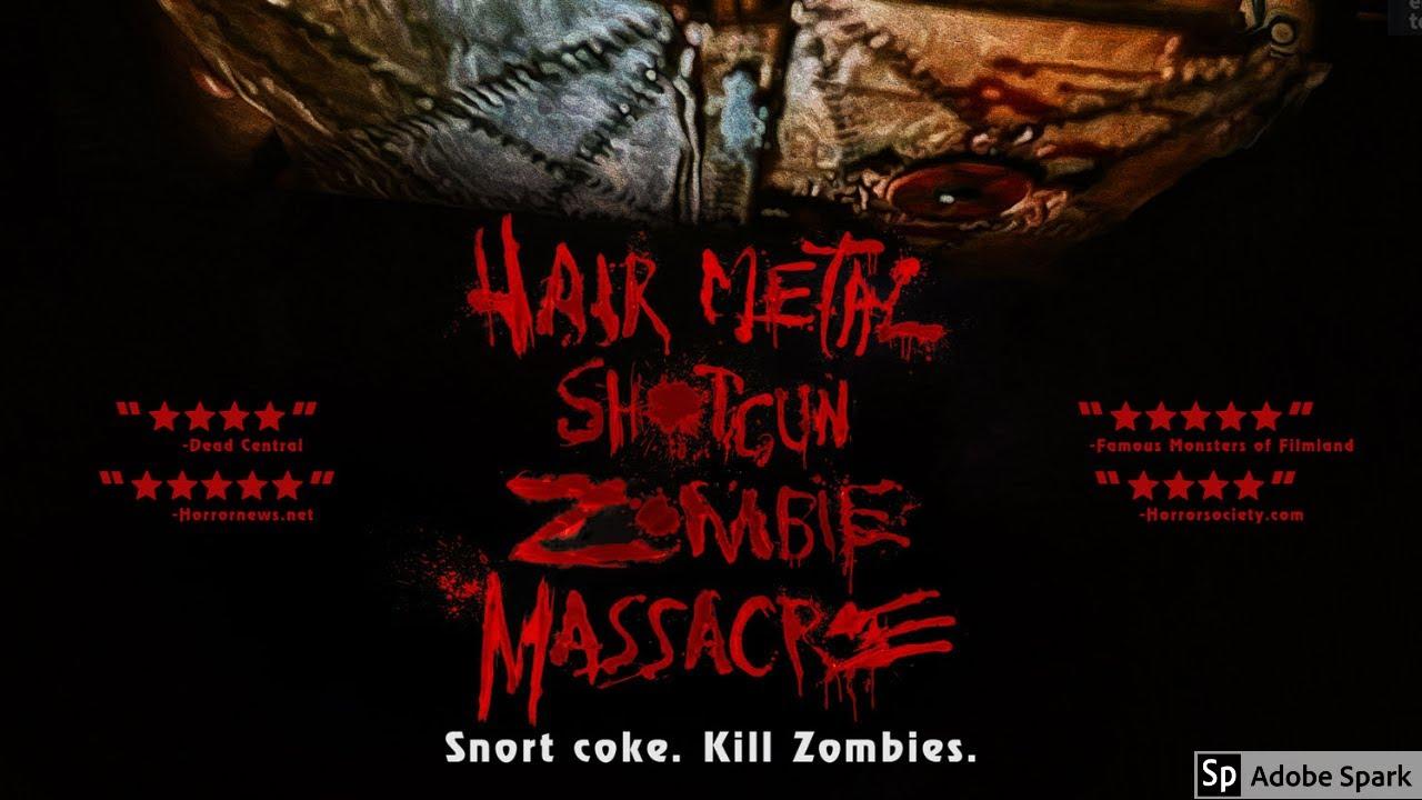 Hairmetal Shotgun Zombie Massacre Official Trailer 2020 Limited