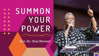 Summon Your Power | Rev. Dr. Gina M. Stewart | Allen Virtual Experience