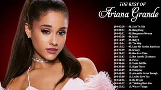Ariana Grande Greatest Hits Playlist 2018 - Ariana Grande Best Hits