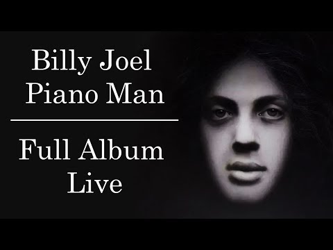 Billy Joel - Piano Man [Full Album 1973] (Live)