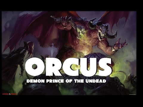 Dungeons and Dragons Lore: Orcus