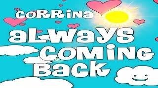 Watch Corrina Taylor Always Coming Back video