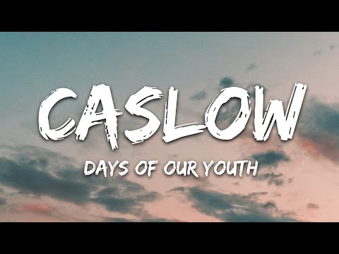 Caslow Exede - Days Of Our Youth