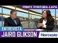 Entrevista com Jairo Glikson sobre inquéritos contra ponte Pirituba-Lapa