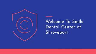 Smile Dental Center : Dental Implants in Shreveport LA