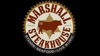 MARSHALL STEAKHOUSE   COME EAT WITH US